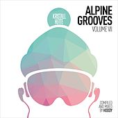 Alpine Grooves, Vol. 7 (Kristallhütte) by Various Artists