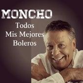Todos Mis Mejores Boleros by Moncho