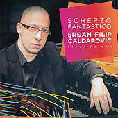 Scherzo Fantastico by Srdan Filip Caldarovic