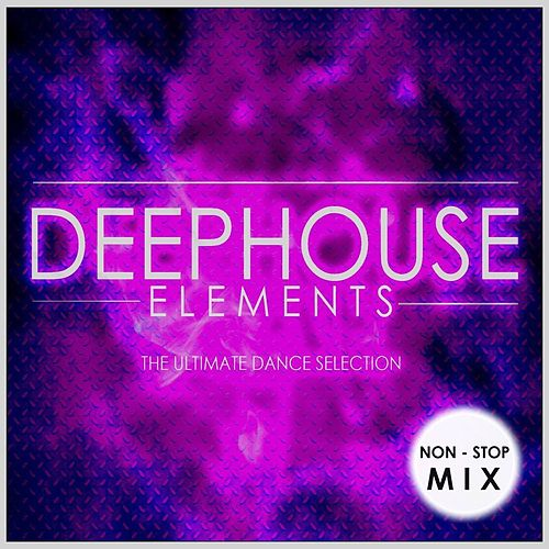 Deep house elements non stop mix by various artists for Deep house bands