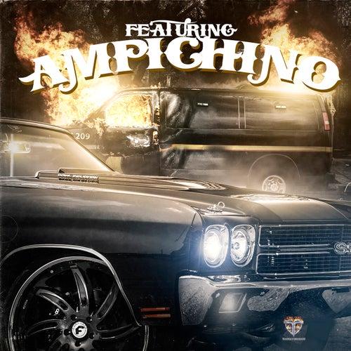 Featuring Ampichino by Ampichino