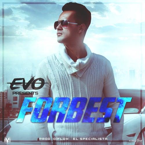 Forbest - Single by Evo