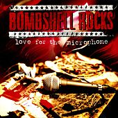 Love for the Microphone by Bombshell Rocks