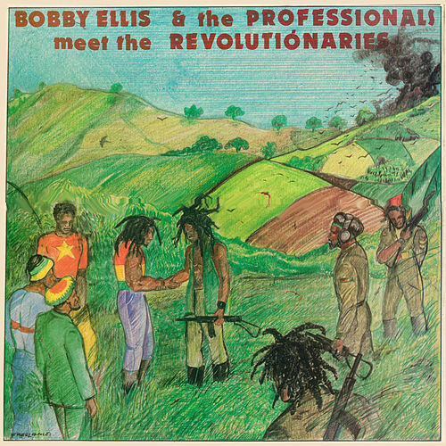 Bobby Ellis & The Professionals Meet the Revolutionaries by The Aggrovators