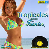 Tropicales Clasicos Fuentes 8 by Various Artists