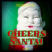 Christmas Cocktails: Cheers Santa, Vol. 3 by Various Artists