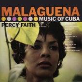 Malagueña: The Music of Cuba / Kismet by Percy Faith