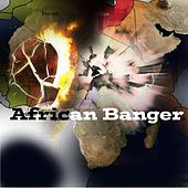 African Banger by Various Artists