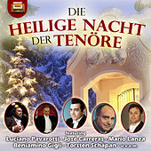 Die heilige Nacht der Tenöre by Various Artists