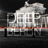 Deep Underground Berlin by Various Artists