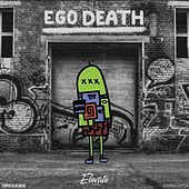 Ego Death by Various Artists