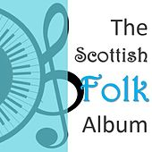 The Scottish Folk Collection by Various Artists