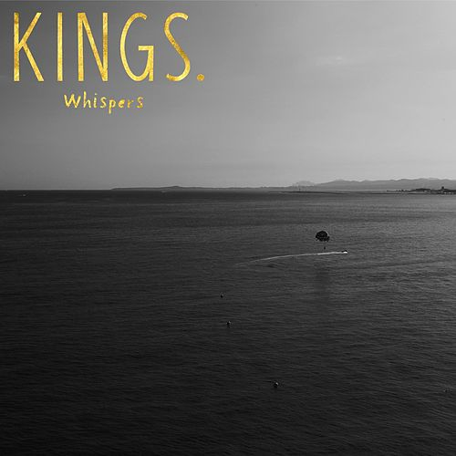 Whispers by kings