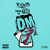 Down In the DM by Yo Gotti