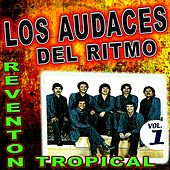 Reventon Tropical Vol.1 by Los Audaces Del Ritmo