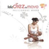 Feliz 10 de Mayo by Various Artists