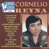 15 Exitos de Cornelio Reyna by Cornelio Reyna