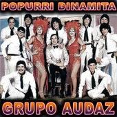 Popurri Dinamita by Grupo Audaz