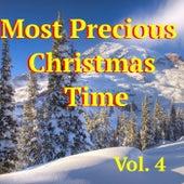 Most Precious Christmas Time, Vol. 4 von Various Artists