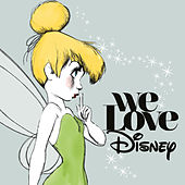 We Love Disney (Deluxe Edition) von Various Artists