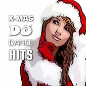 X-Mas DJ Dance Hits by Various Artists