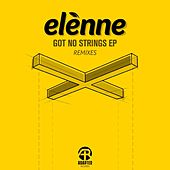 Got No Strings Remixes by Elenne