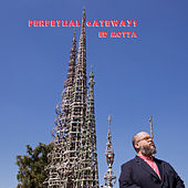Perpetual Gateways by Ed Motta