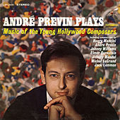 Andre Previn Plays Music of the Young Hollywood Composers by André Previn