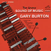 The Groovy Sound of Music by Gary Burton
