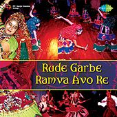 Rude Garbe Ramva Avo Re by Various Artists