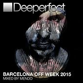 Barcelona Off Week 2015 by Various Artists