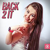 Back 2 It by Various Artists