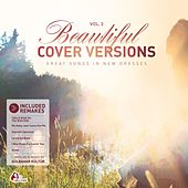 Beautiful Cover Versions, Vol. 2 (Compiled & Mixed by Gülbahar Kültür) by Various Artists