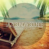 Lazy Sunday Sounds, Vol. 7 by Various Artists