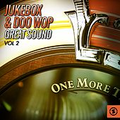 Jukebox & Doo Wop Great Sound, Vol. 2 von Various Artists