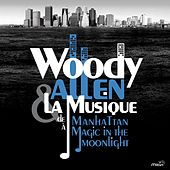 Woody Allen - From Manhattan to Magic in the Moonlight von Various Artists
