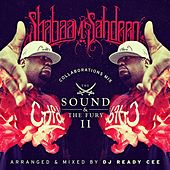 The Sound & the Fury II by Shabaam Sahdeeq
