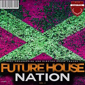 Future House Nation, Vol. 2 by Various Artists