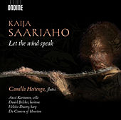 Kaija Saariaho: Let the Wind Speak by Various Artists