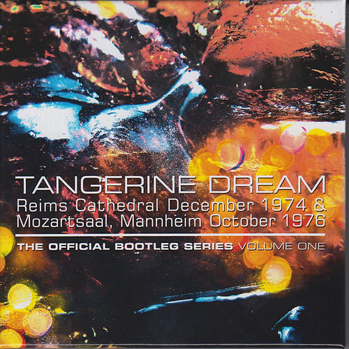 The Official Bootleg Series: Volume One von Tangerine Dream