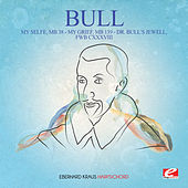 Bull: My Selfe, MB 38 - My Grief, MB 139 - Dr. Bull's Jewell, FWB CXXXVIII (Digitally Remastered) by Eberhard Kraus
