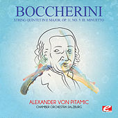 Boccherini: String Quintet in E Major, Op. 11, No. 5: III. Minuetto (Digitally Remastered) by Alexander Von Pitamic
