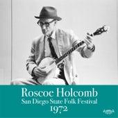 San Diego Folk Festival 1972 by Roscoe Holcomb