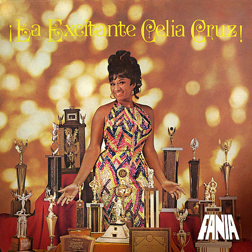 La Excitante by Celia Cruz