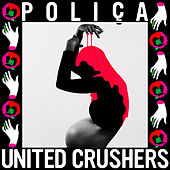 Lime Habit by Poliça
