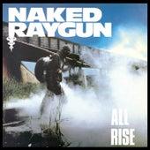All Rise von Naked Raygun