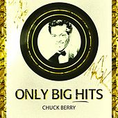 Only Big Hits von Chuck Berry