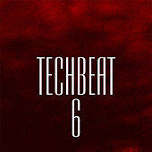 Techbeat 6 by Various Artists