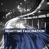 Nighttime Fascination by Various Artists