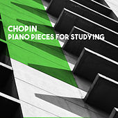Chopin: Piano Pieces for Studying by Various Artists
